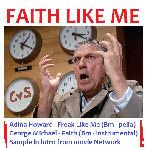 CVS - Faith Like Me (Adina Howard + George Michael)
