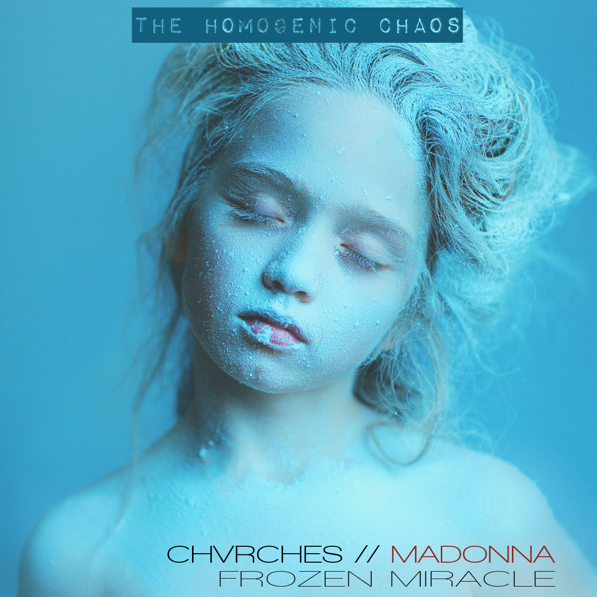 Chvrches vs. Madonna - Frozen Miracle