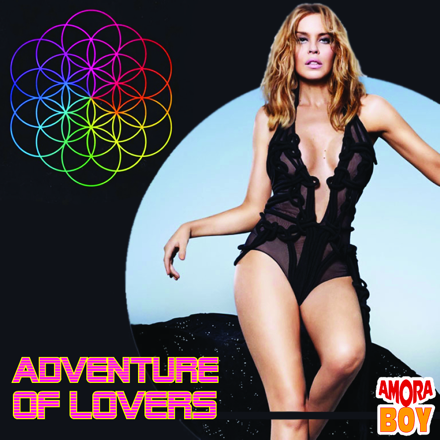 Adventure of lovers (Kylie Minogue vs Coldplay) - (2016)