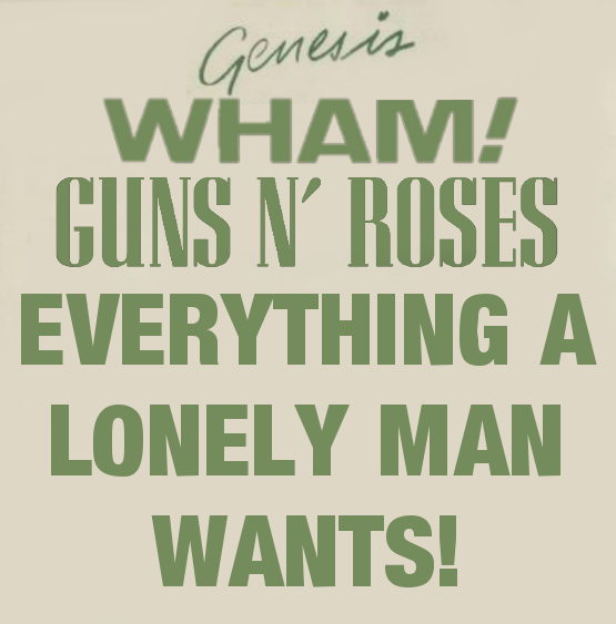 Genesis Vs Wham! and Guns N Roses V1