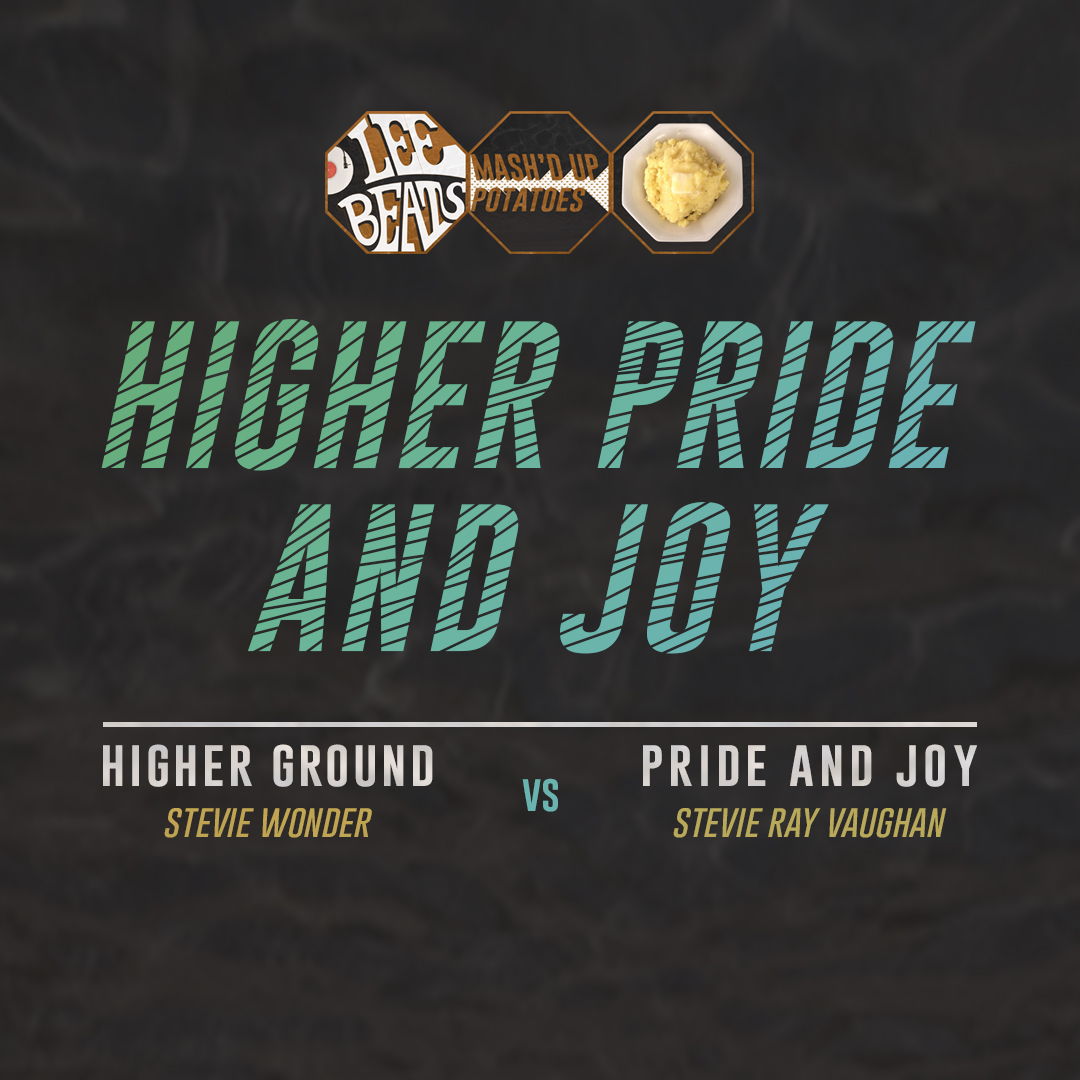 Stevie Wonder vs. Stevie Ray Vaughan - Higher Pride and Joy (LeeBeats Mahup)