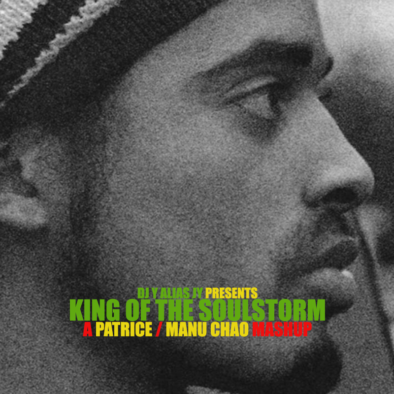 King Of The Soulstorm (Patrice / Manu Chao)
