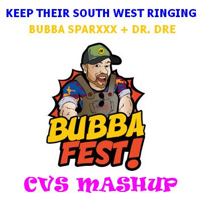 CVS - Keep Their SW Ringing (Bubba Sparxxx vs. Dr. Dre) v3 UPDATE