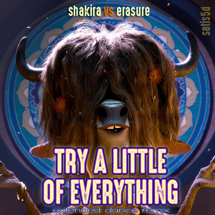 Shakira vs Erasure - Try A Little of Everything (Extended Dance Remix)