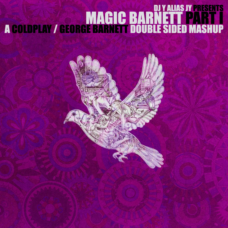 Magic Barnett - Part I (Coldplay / George Barnett / Daft Punk)