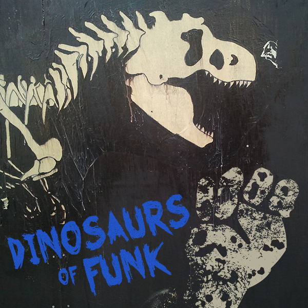 Dinosaurs of Funk (Rage Against The Machine + Was Not Was)