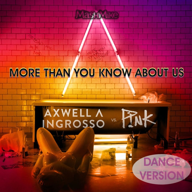 More Than You Know About Us (Dance Version)