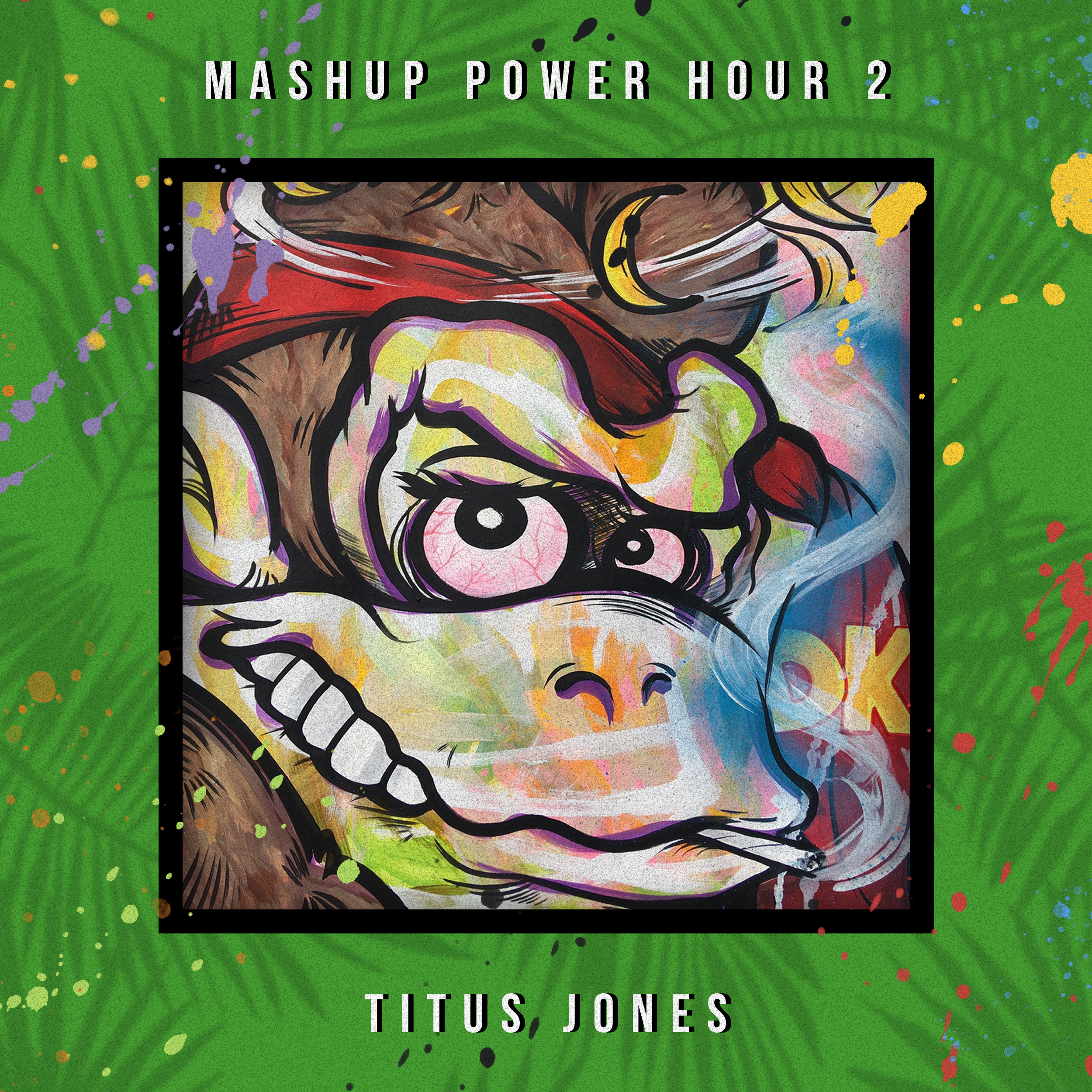 Mashup Power Hour 2 (Continuous Mix) [01:02:42]