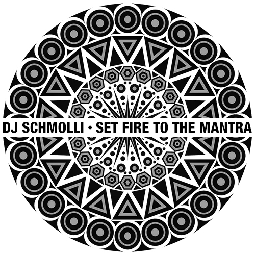 DJ Schmolli - Set Fire To The Mantra