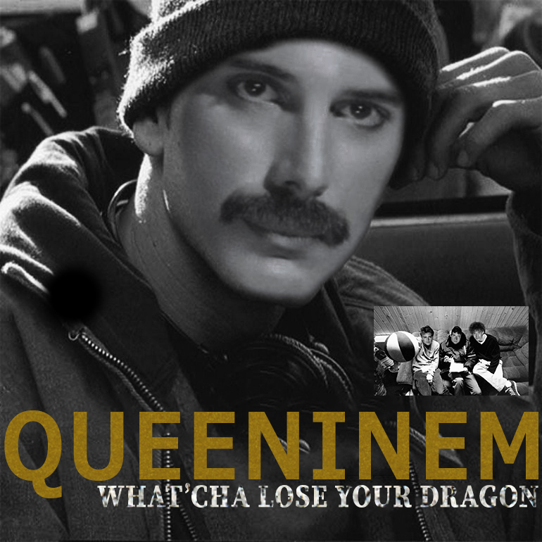 Queeninem - What'cha Lose Your Dragon (Queen vs Eminem vs Beastie Boys)