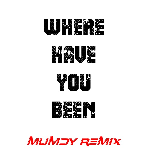 Rihanna - Where Have You Been 2016 ( Mumdy Remix )