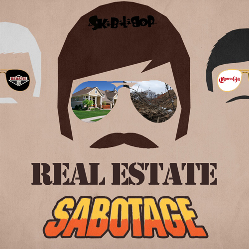 Real Estate Sabotage (Beastie Boys vs Cypress Hill)