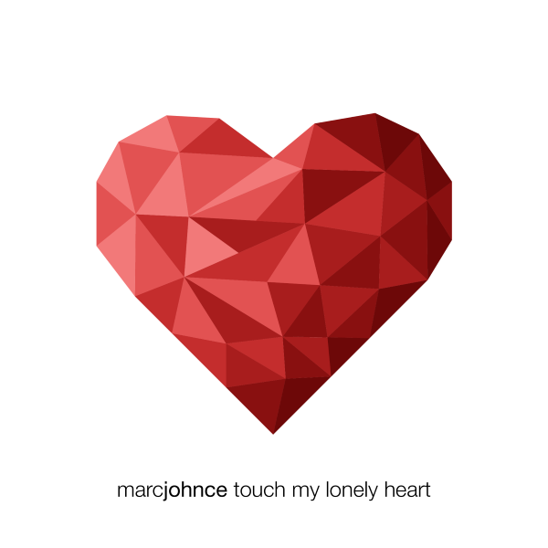Marc Johnce - Touch My Lonely Heart