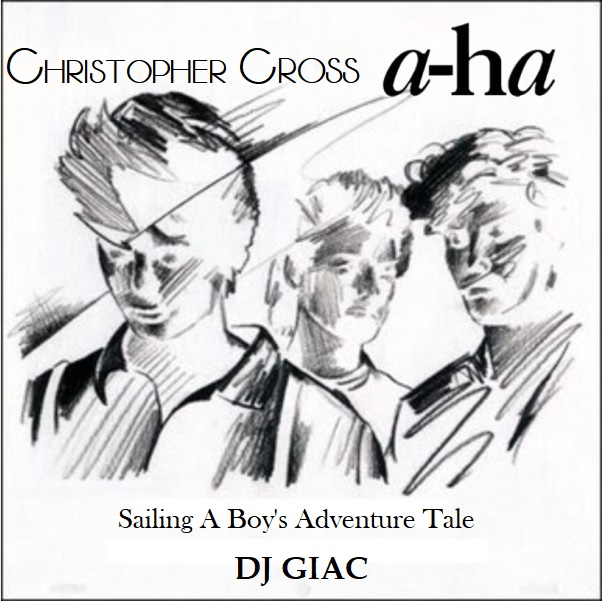 A-ha vs Christopher Cross - Sailing a Boy's Adventure Tale (2019)