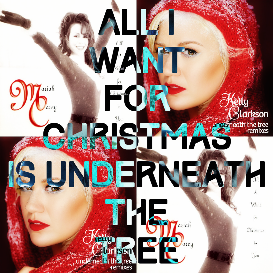 Mariah Carey vs. Kelly Clarkson - All I Want for Christmas is Underneath The Tree