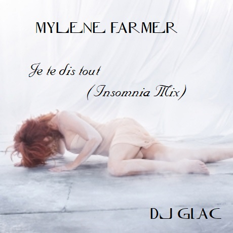 Mylène Farmer vs Faithless - Je Te Dis Tout (Insomnia Mix) (2019)