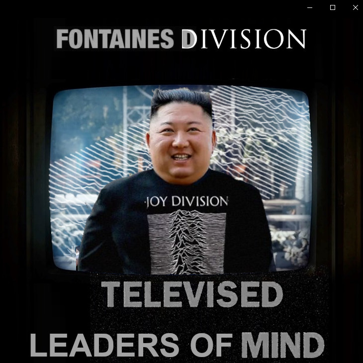 Fontaines Division - Televised Leaders Of Mind | Fontaines D.C. & Joy Division