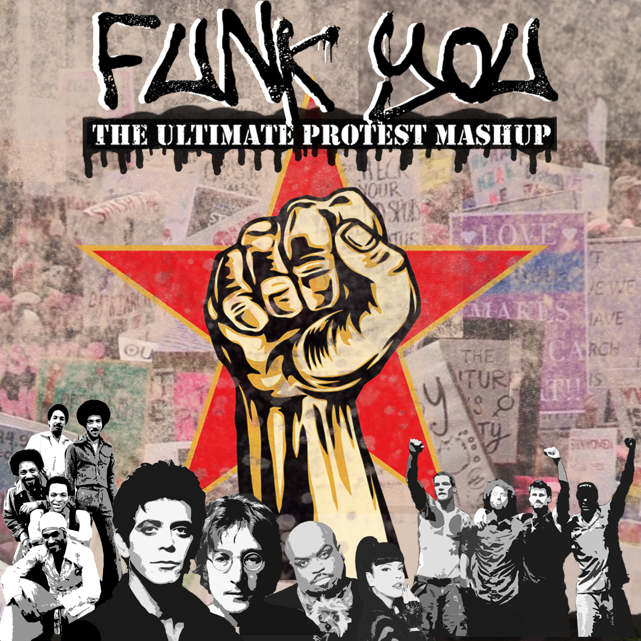 Funk You -  (RATM, The Meters, John Lennon, Lily Allen, Cee Lo, Lou Reed, Fatboy Slim,  Prince)