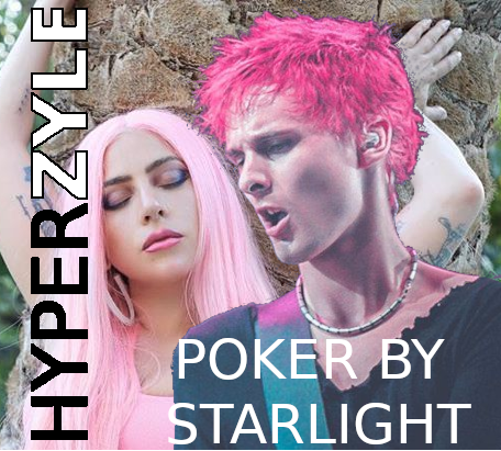 HyperZyle - Poker by Starlight (Muse vs. Lady Gaga) (Recut & Remastered version)