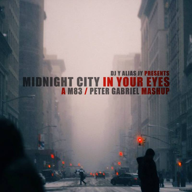 Midnight City In Your Eyes (M83 / Peter Gabriel)