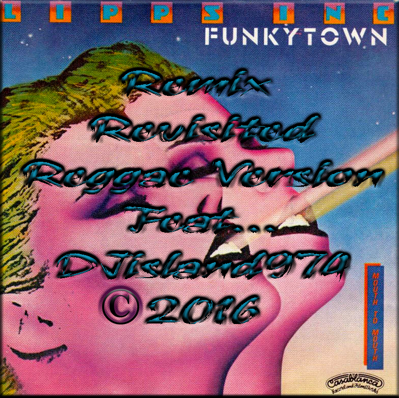 ;-)Funkytown;-)Remix Revisited By DJisland974