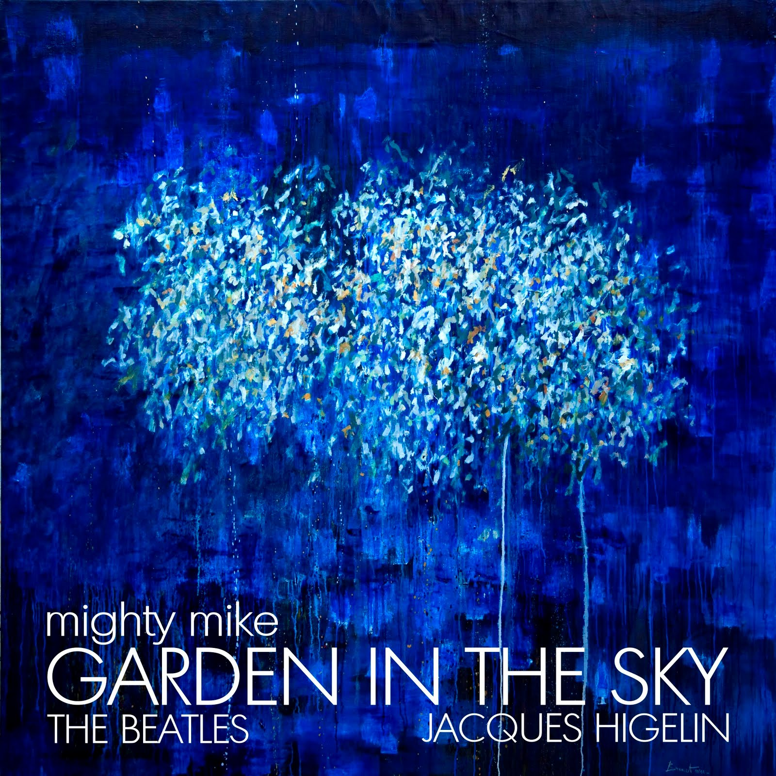 Garden in the sky (The Beatles / Jacques Higelin) (2011)