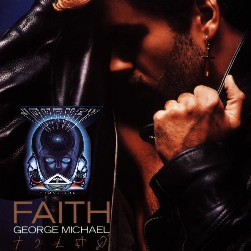 Faith 2018 (George Micheal vs. Journey)