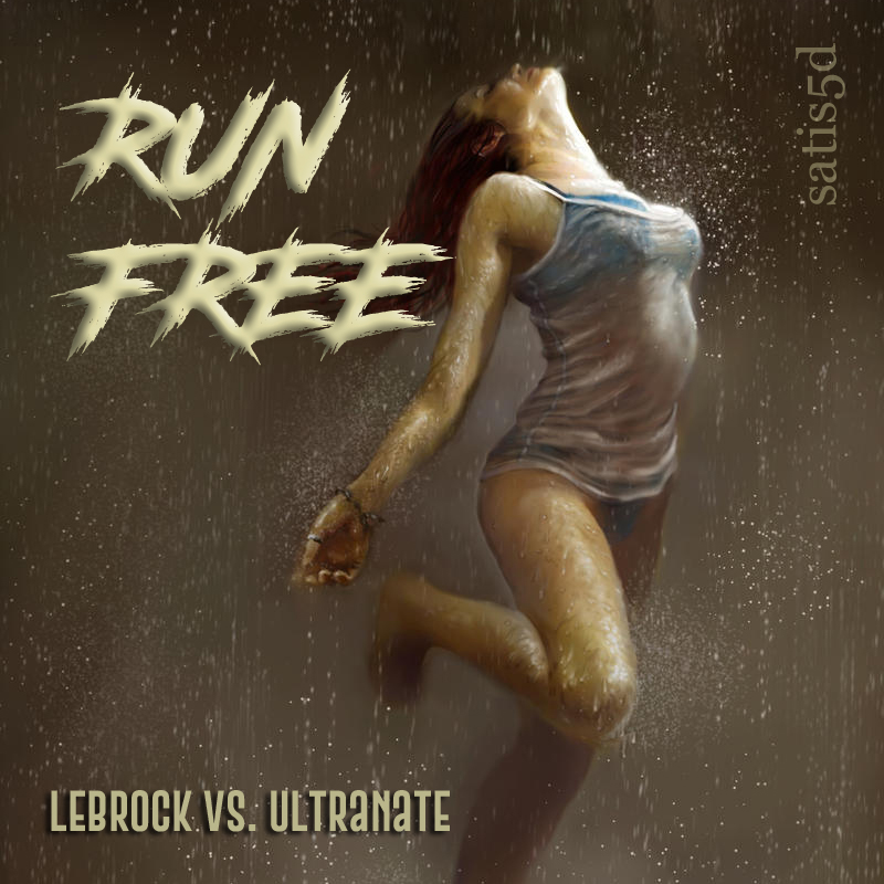Run Free (LeBrock vs. UltraNate)